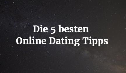 Die 5 besten Online Dating Tipps